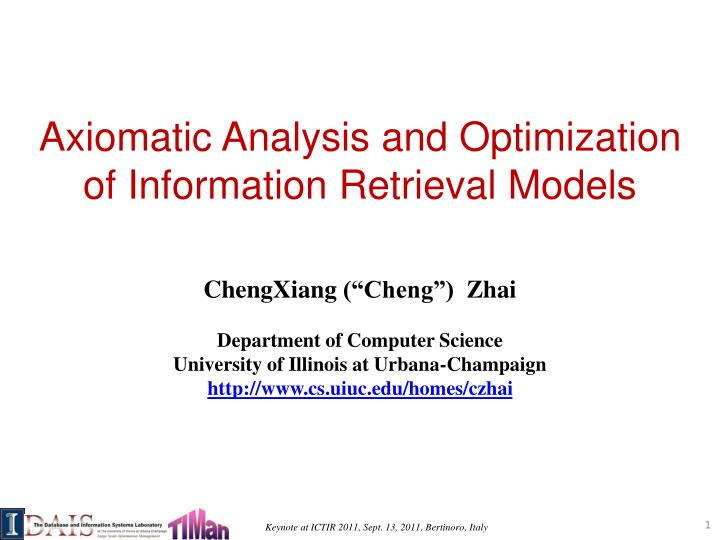 axiomatic analysis and optimization of information retrieval models n.