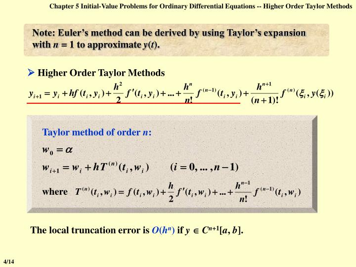 Chapter 5 Initial-Value Problems for Ordinary Differential Equations -- Higher Order Taylor Methods