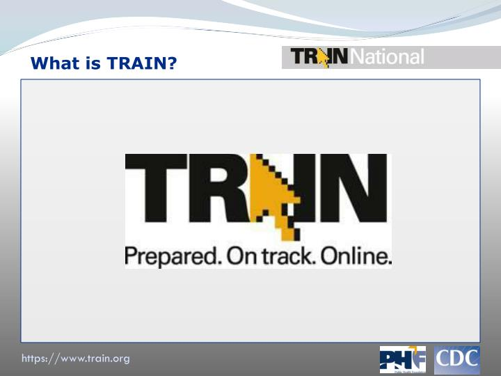 What is TRAIN?