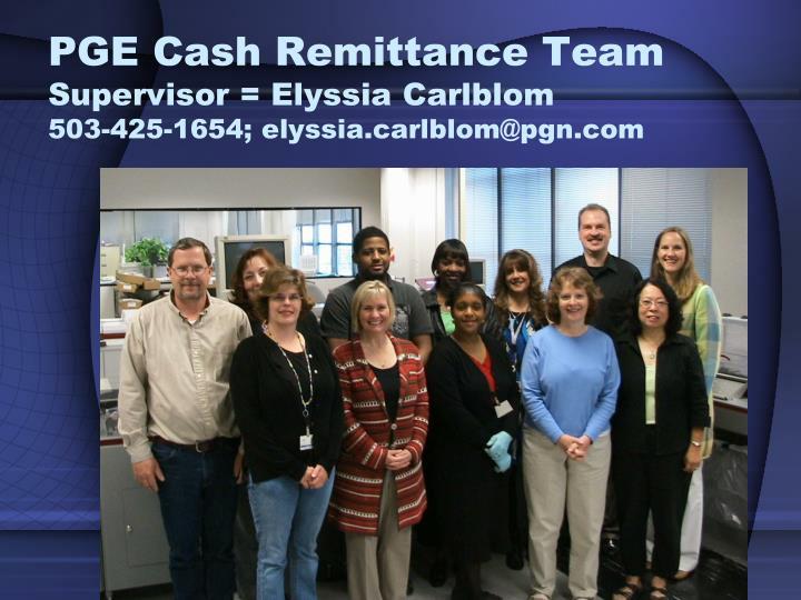 PGE Cash Remittance Team