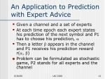 an application to prediction with expert advice