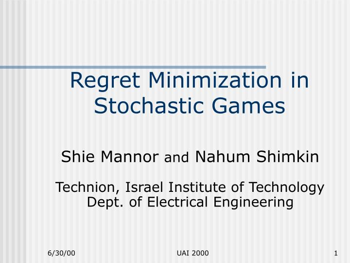 regret minimization in stochastic games n.
