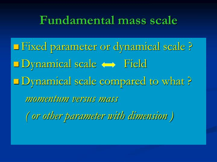 Fundamental mass scale