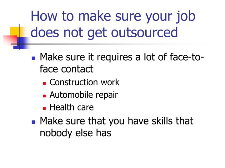 How to make sure your job does not get outsourced