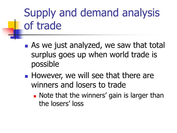 Supply and demand analysis of trade