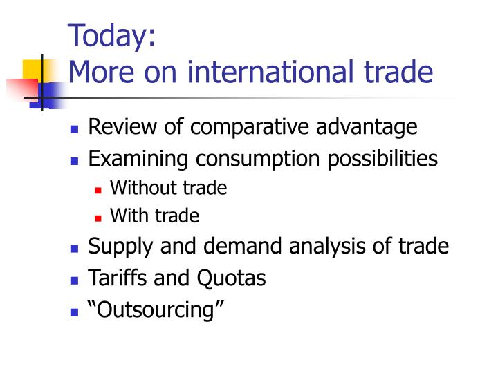 Today more on international trade