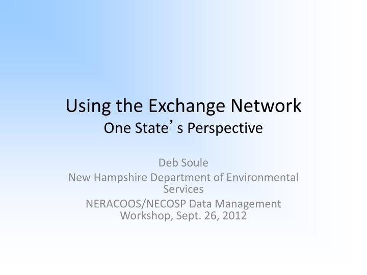 using the exchange network one state s perspective n.
