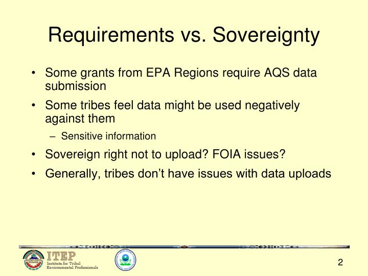Requirements vs sovereignty