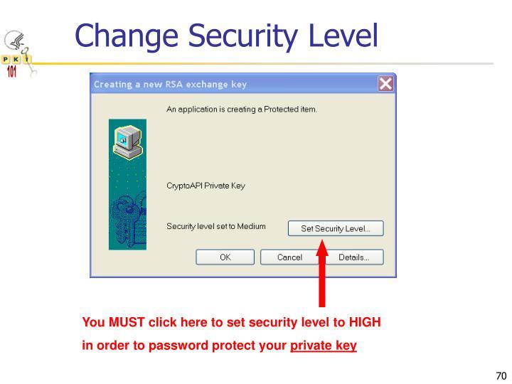 Change Security Level