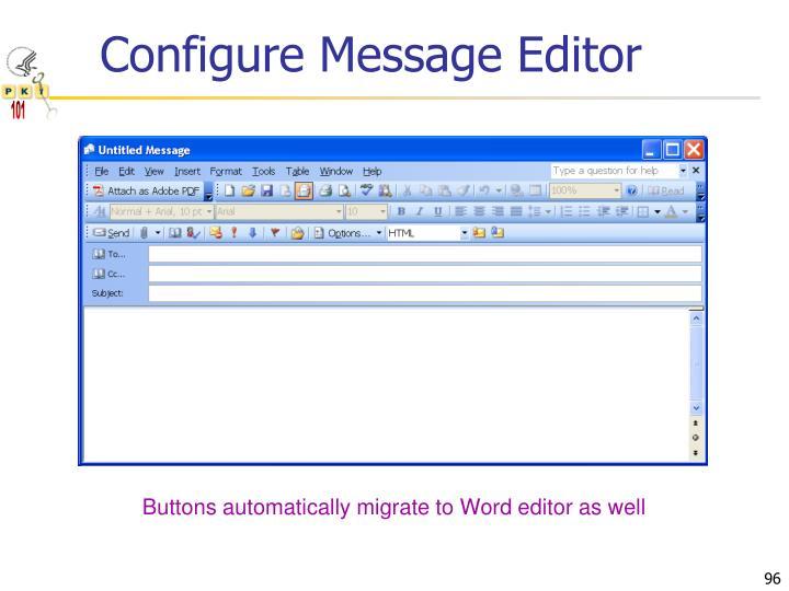 Configure Message Editor
