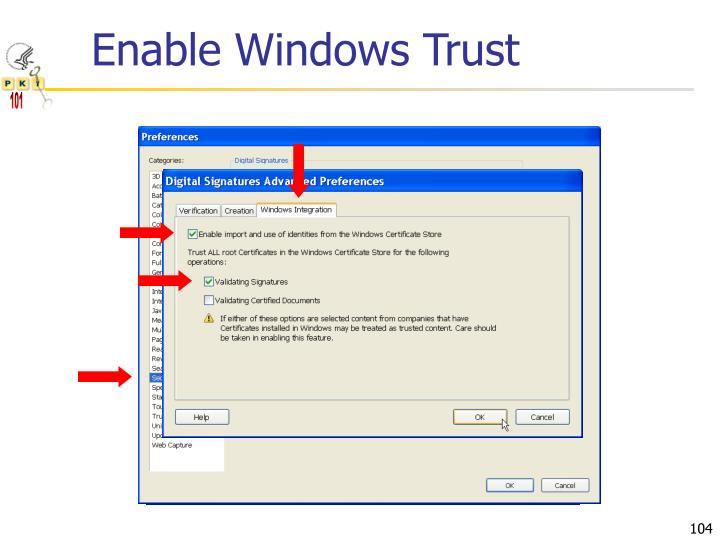 Enable Windows Trust