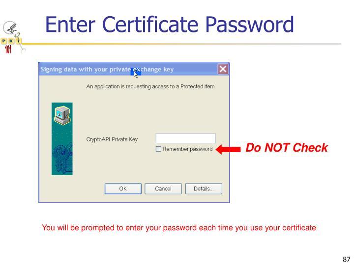 Enter Certificate Password