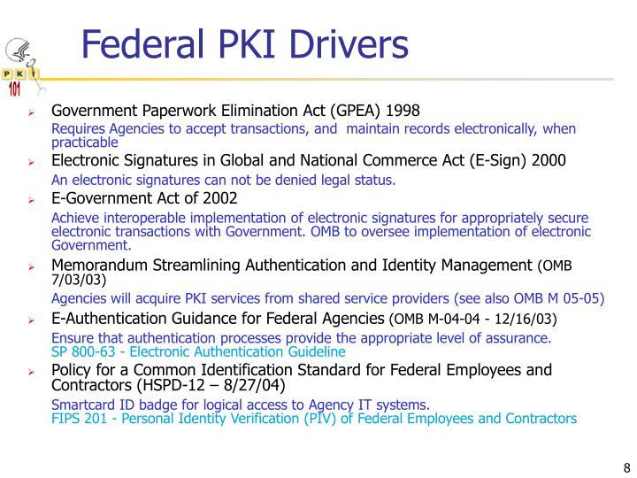 Federal PKI Drivers