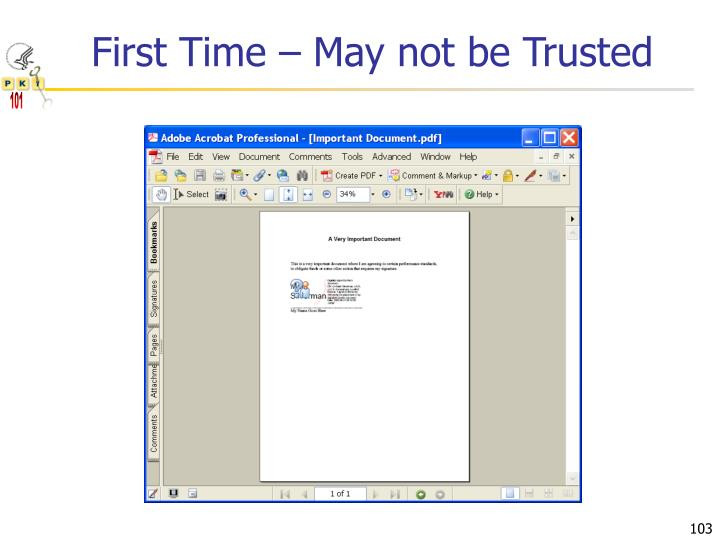 First Time – May not be Trusted