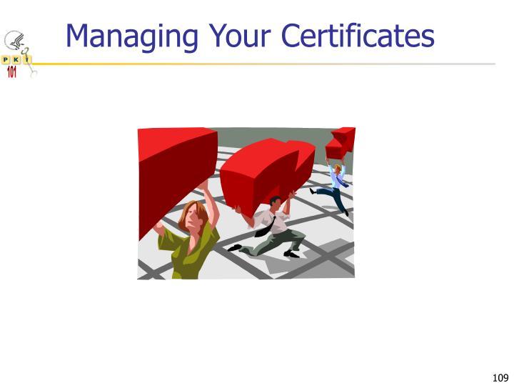 Managing Your Certificates