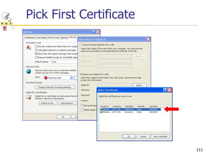 Pick First Certificate