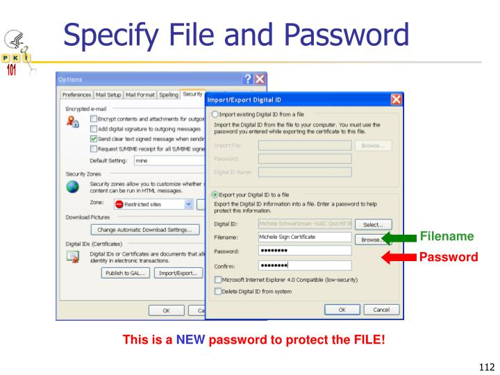 Specify File and Password