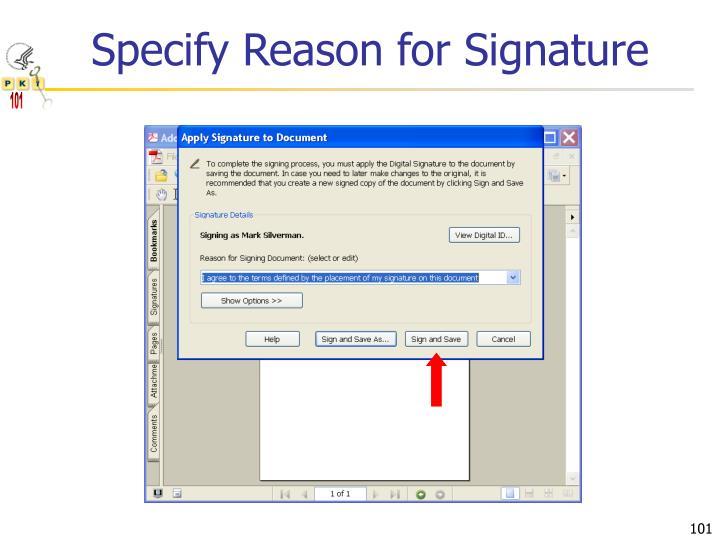 Specify Reason for Signature