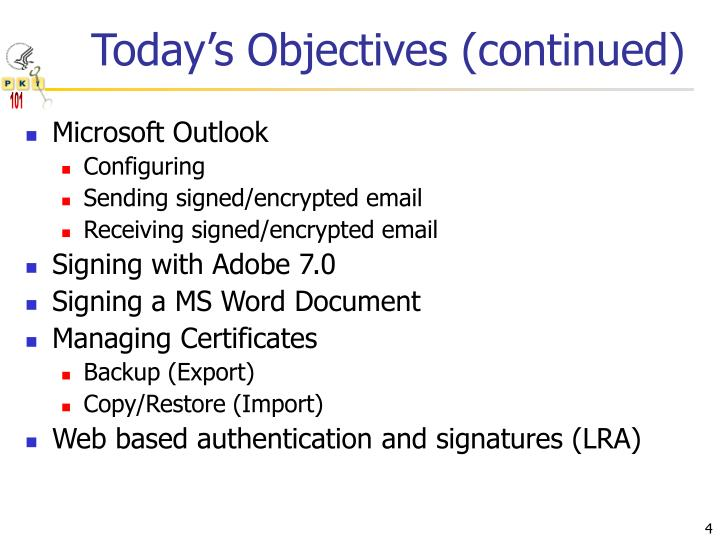 Today's Objectives (continued)