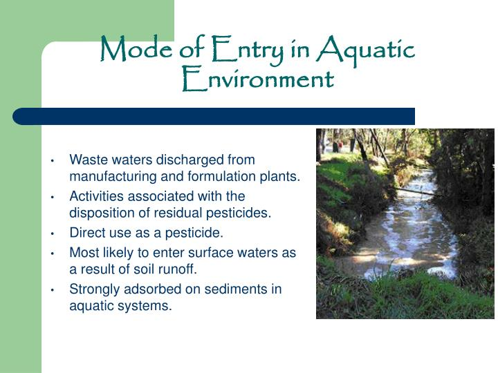 Waste waters discharged from manufacturing and formulation plants.