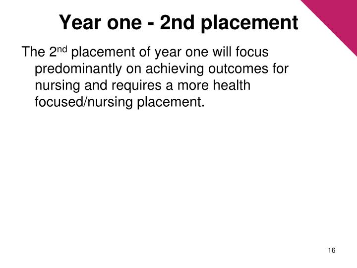 Year one - 2nd placement