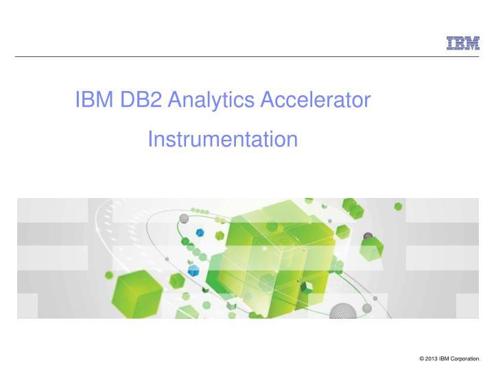 IBM DB2 Analytics Accelerator