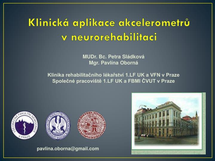 Klinick aplikace akcelerometr v neurorehabilitaci