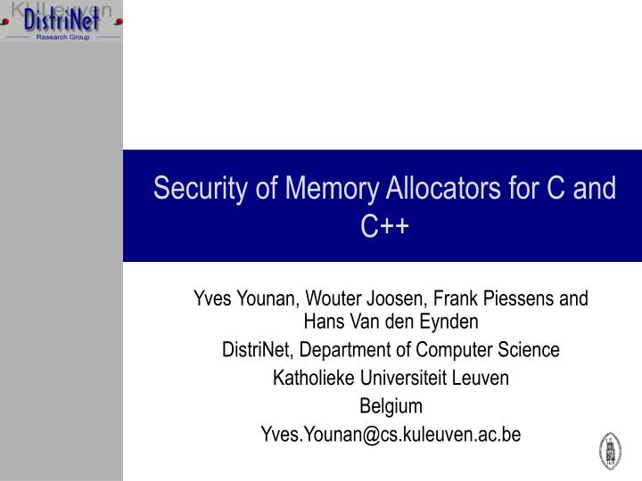 security of memory allocators for c and c n.