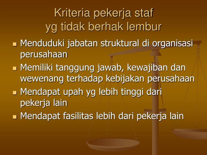 Kriteria pekerja staf
