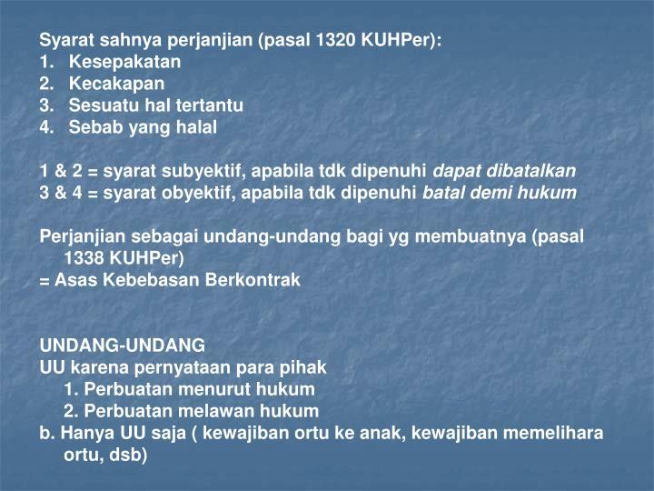 Syarat sahnya perjanjian (pasal 1320 KUHPer):