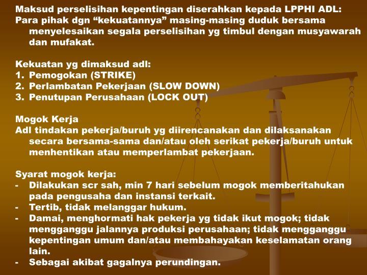 Maksud perselisihan kepentingan diserahkan kepada LPPHI ADL: