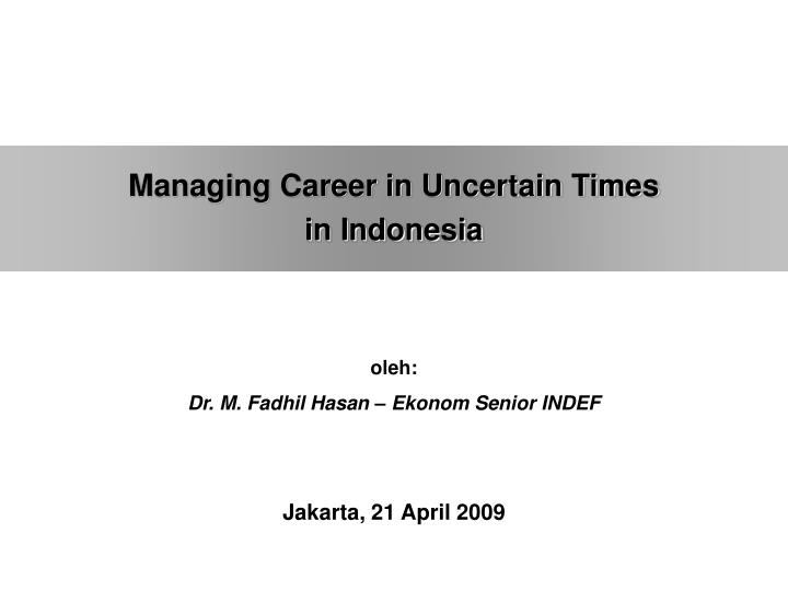 Managing Career in Uncertain Times