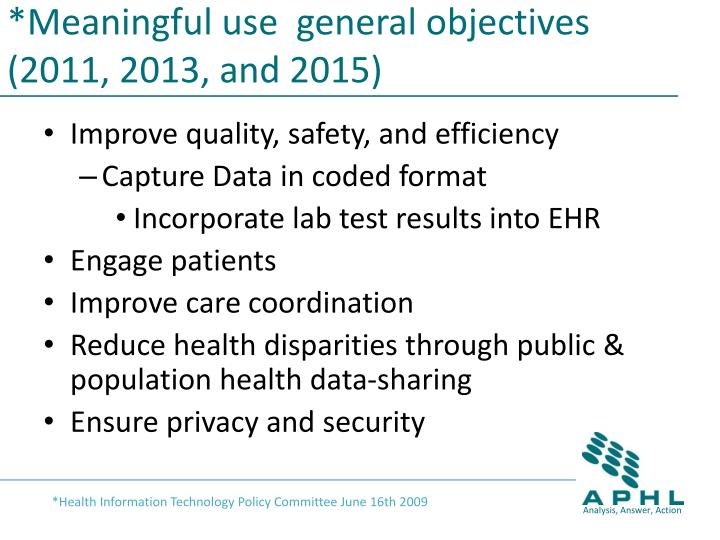 Meaningful use general objectives 2011 2013 and 2015