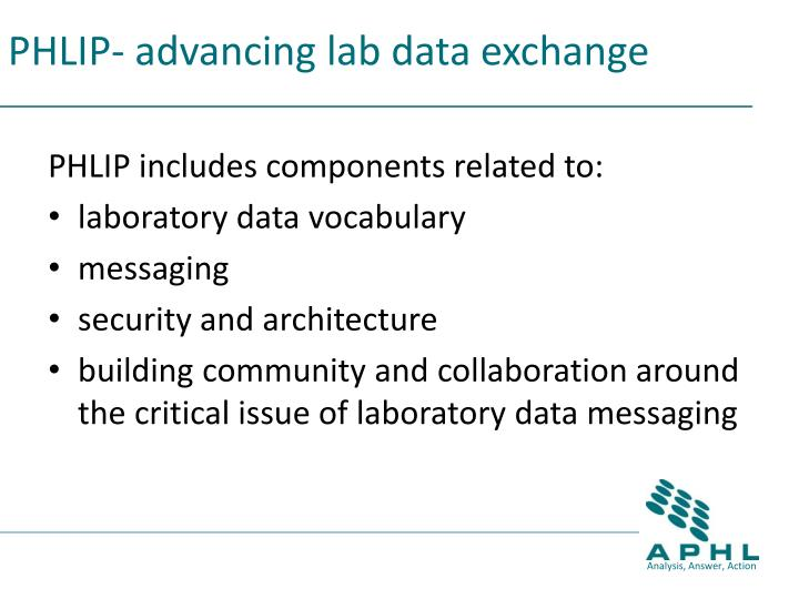 PHLIP- advancing lab data exchange