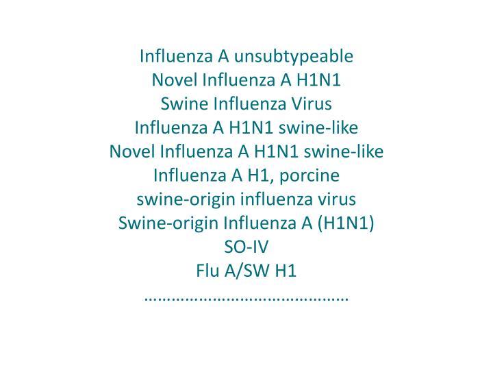 Influenza A unsubtypeable