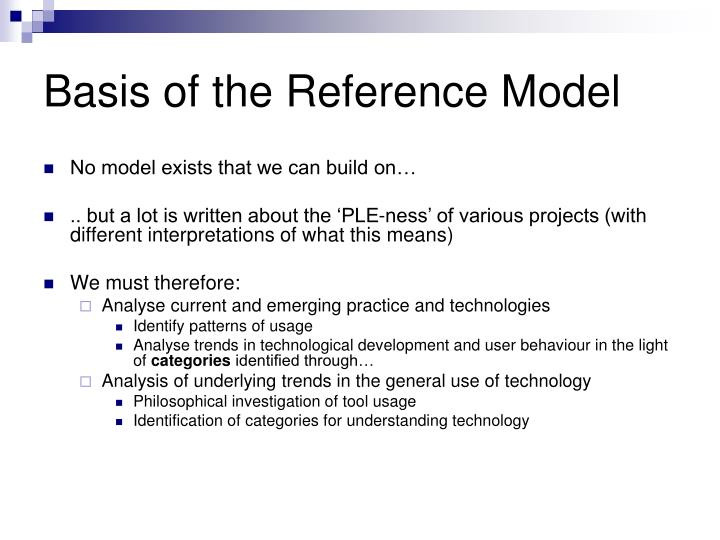 Basis of the Reference Model