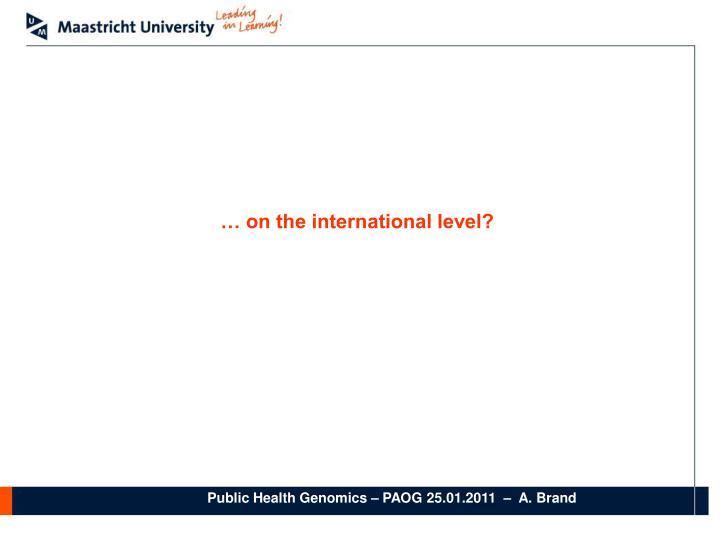 … on the international level?