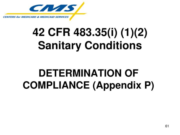 42 CFR 483.35(i) (1)(2) Sanitary Conditions