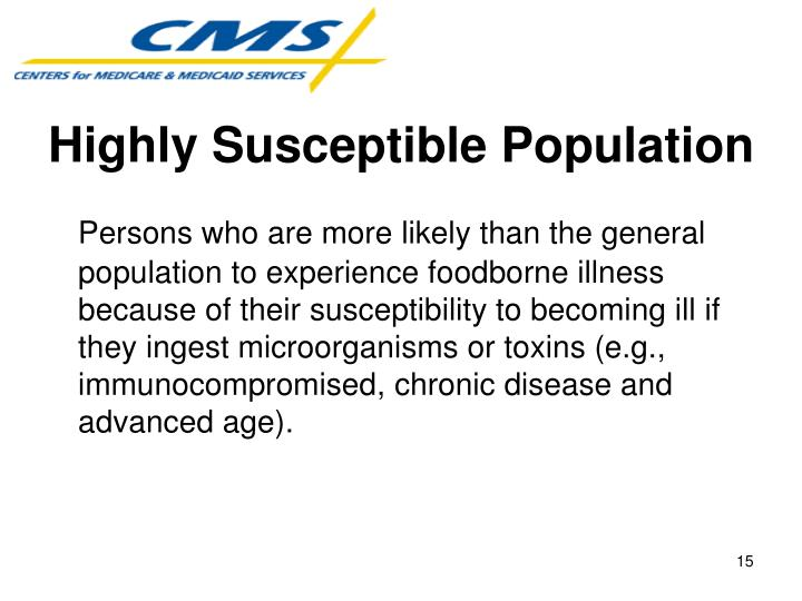 Highly Susceptible Population