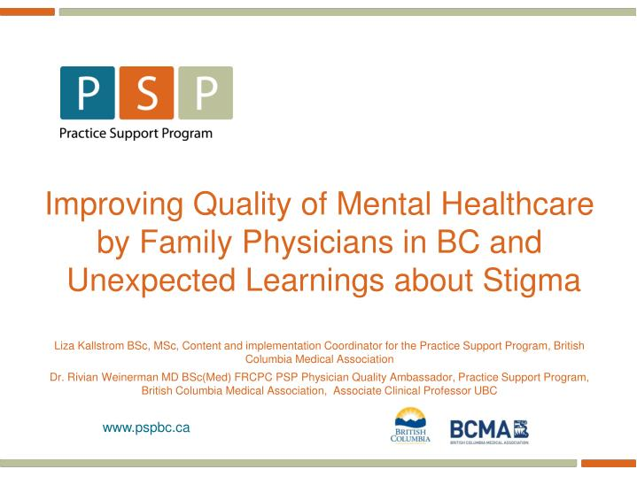Improving Quality of Mental Healthcare