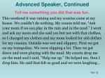 advanced speaker continued