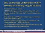 cdc s enhanced comprehensive hiv prevention planning project echpp