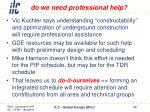 do we need professional help