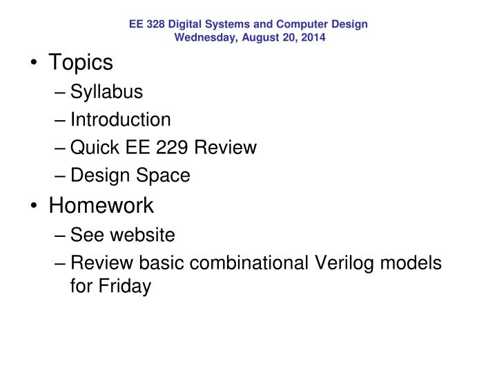 ee 328 digital systems and computer design wednesday august 20 2014