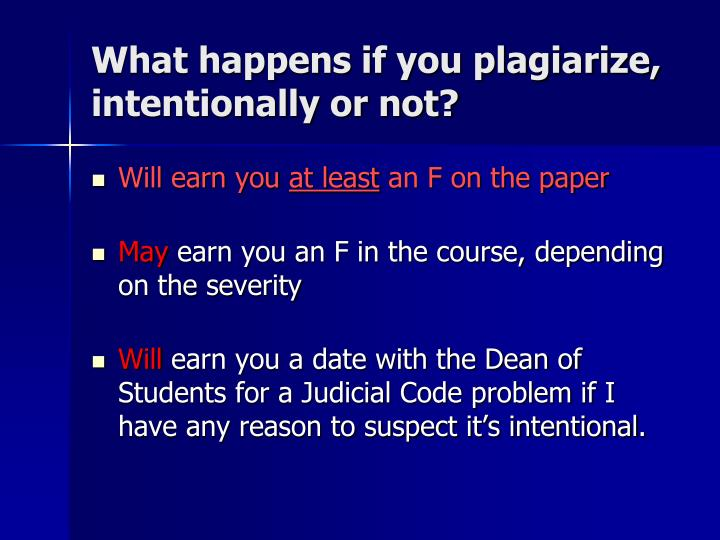 What happens if you plagiarize,