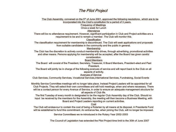 The Pilot Project