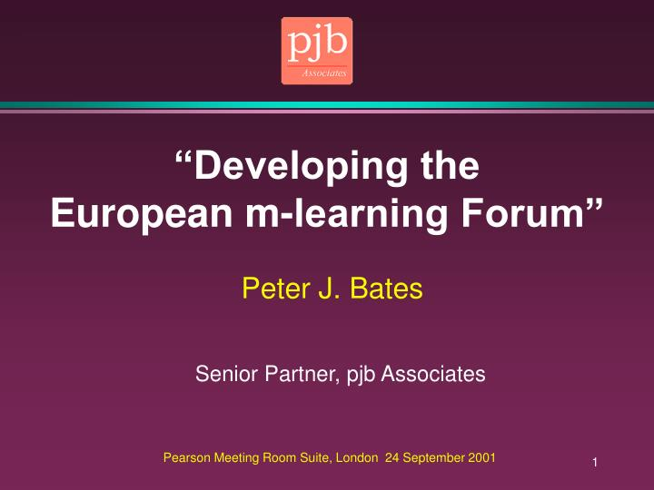developing the european m learning forum n.