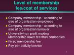 level of membership fee cost of services