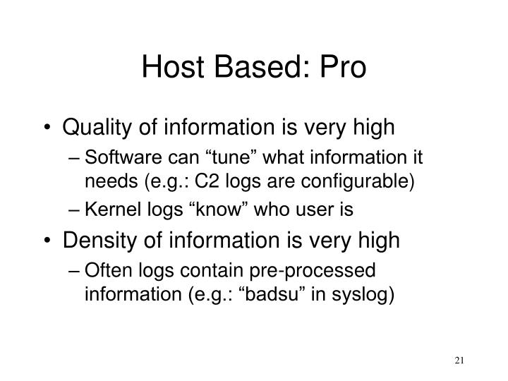 Host Based: Pro