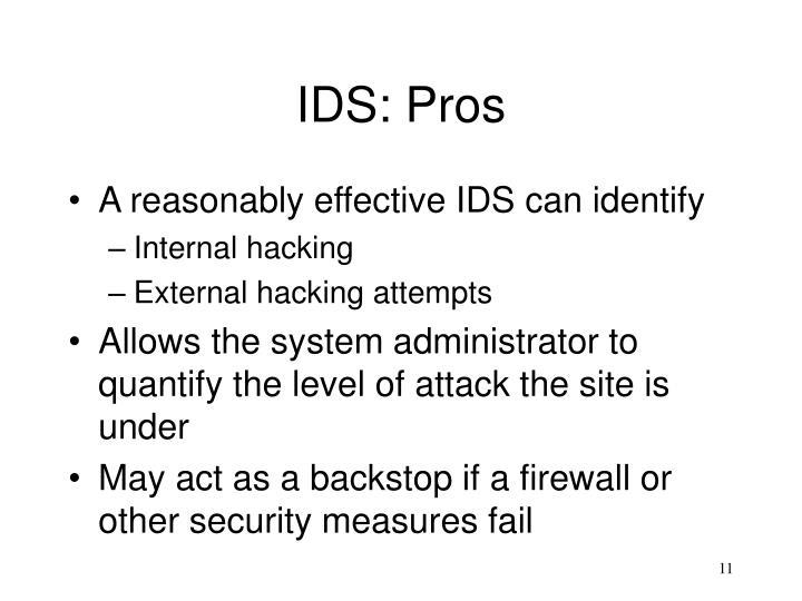 IDS: Pros
